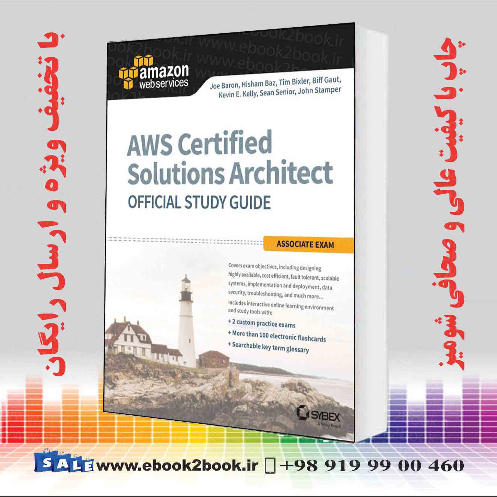 AWS Certified Solutions Architect Official Study Guide: Associate Exam, 1st  Edition