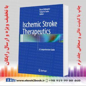 کتاب Ischemic Stroke Therapeutics, 1st Edition