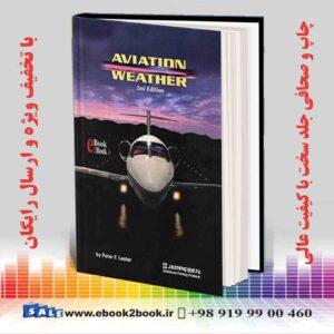 خرید کتاب Aviation Weather 2nd Edition