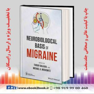 خرید کتاب Neurobiological Basis of Migraine, 1st Edition