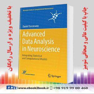 خرید کتاب Advanced Data Analysis in Neuroscience