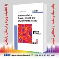 خرید کتاب Nanomaterials: Toxicity, Health and Environmental Issues