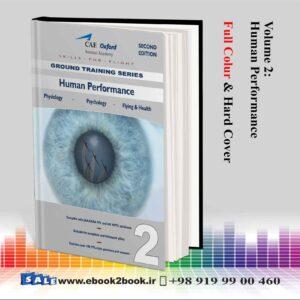 خرید جلد دوم - عملکرد انسانی آکسفورد خلبانی CAE Oxford CPL-PPL - Volume 2 - Human Performance