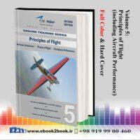 خرید جلد پنجم - اصول پرواز آکسفورد خلبانی CAE Oxford CPL-PPL - Volume 5 - Principles of Flight
