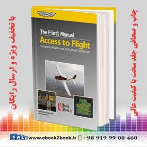 خرید کتاب ASA-The Pilot's Manual-Access to Flight