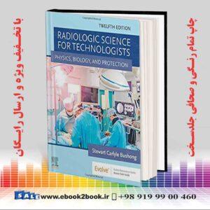 خرید کتاب Radiologic Science for Technologists, 12th Edition