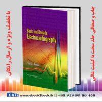 خرید کتاب الکتروکاردیوگرافی بالتازار | Basic and Bedside Electrocardiography
