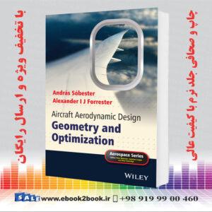 Aircraft Aerodynamic Design: Geometry and Optimization