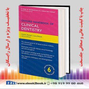 هندبوک دندانپزشکی آکسفورد | Oxford Handbook of Clinical Dentistry, 6th Edition