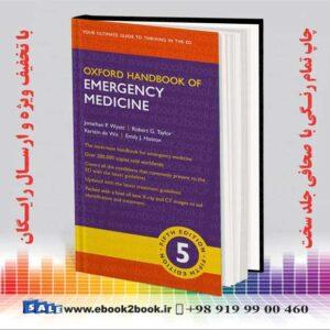 خرید کتاب Oxford Handbook of Emergency Medicine, 5th Edition