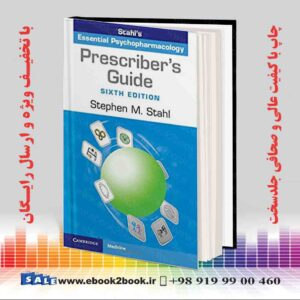 خرید کتاب پزشکی Prescriber's Guide: Stahl's Essential Psychopharmacology 6th Edition