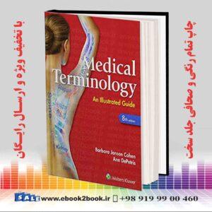 خرید کتاب پزشکی زبان اصلی | Medical Terminology: An Illustrated Guide, 8th Edition