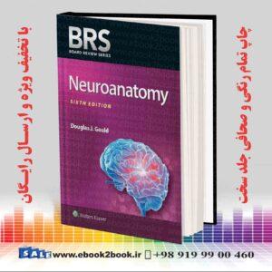 خرید کتاب زبان اصلی پزشکی نورو آناتومی BRS ، ویرایش ششم
