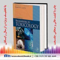 خرید کتاب پزشکی نشانگرهای زیستی در سم شناسی نسخه 2