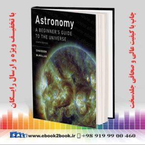 خرید کتاب Astronomy: A Beginner's Guide to the Universe, 8th Edition