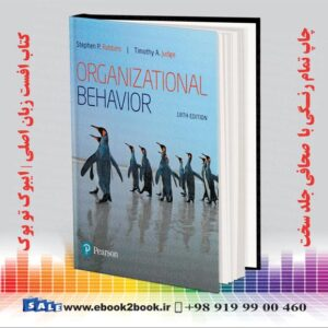 خرید کتاب رفتار سازمانی رابینز 2019 - Organizational Behavior (What's New in Management) 18th Edition