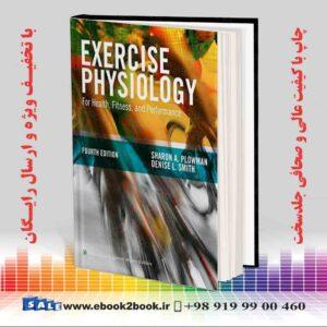 خرید کتاب Exercise Physiology for Health Fitness and Performance, Fourth Edition