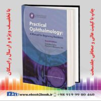 خرید کتاب Practical Ophthalmology: A Manual for Beginning Residents, 7th Edition