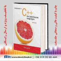 خرید کتاب کامپیوتر Starting Out with C++ from Control Structures to Objects, 9th Edition