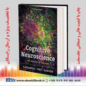 کتاب Cognitive Neuroscience: The Biology of the Mind, Fifth Edition