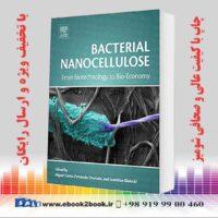 کتاب نانو سلولز باکتریایی: از بیوتکنولوژی گرفته تا زیستی