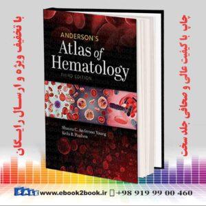 خرید کتاب پزشکی اطلس خون شناسی اندرسون نسخه 3