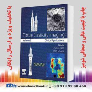 خرید کتاب پزشکی تصویربرداری الاستیک بافت: دوره 2
