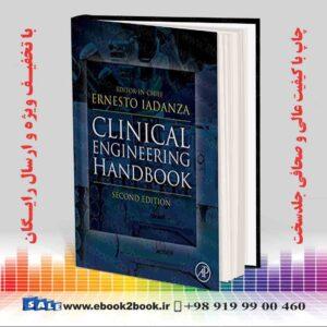 خرید کتاب پزشکی Clinical Engineering Handbook 2nd Edition