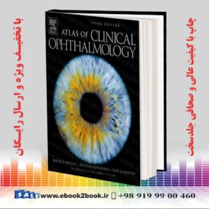 خرید کتاب پزشکی Atlas Of Clinical Ophthalmology 3rd Edition