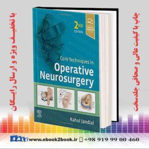 خرید کتاب پزشکی تکنیک های اصلی در جراحی مغز و اعصاب نسخه 2