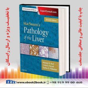 خرید کتاب پزشکی MacSween's Pathology of the Liver 7th Edition