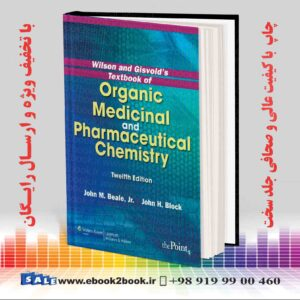 خرید کتاب Wilson and Gisvold's Textbook of Organic Medicinal and Pharmaceutical Chemistry, Twelfth Edition