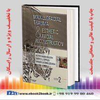 خرید کتاب پزشکی Maxillofacial Trauma and Esthetic Facial Reconstruction 2nd Edition
