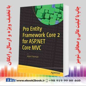 خرید کتاب کامپیوتر Pro Entity Framework Core 2 for ASP.NET Core MVC