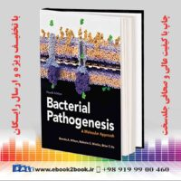 خرید کتاب پزشکی پاتوژنز باکتریایی: یک رویکرد مولکولی نسخه چهارم
