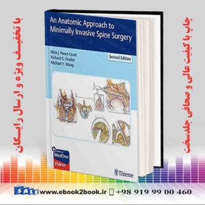 خرید کتاب پزشکی An Anatomic Approach to Minimally Invasive Spine Surgery 2nd Edition