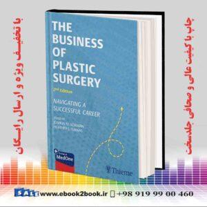 خرید کتاب پزشکی زبان اصلی | The Business of Plastic Surgery 2nd Edition