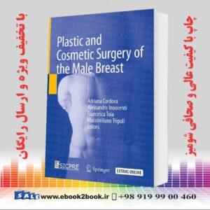 خرید کتاب Plastic and Cosmetic Surgery of the Male Breast 2020 Edition