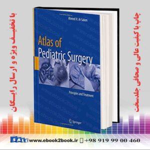 خرید کتاب پزشکی اطلس جراحی کودکان: اصول و معالجه