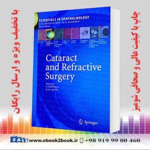 خرید کتاب پزشکی Cataract and Refractive Surgery 1st Edition