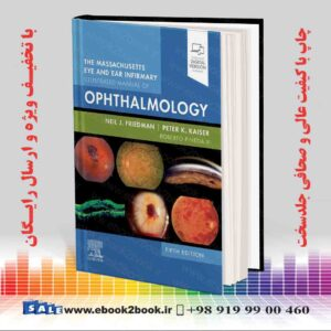 خرید کتاب The Massachusetts Eye and Ear Infirmary Illustrated Manual of Ophthalmology 5th Edition