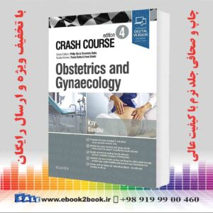 خرید کتاب Crash Course Obstetrics and Gynaecology 4th Edition