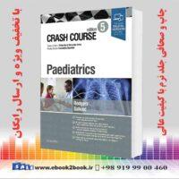 خرید کتاب Crash Course Paediatrics 5th Edition