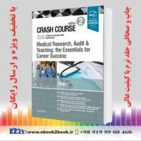 خرید کتاب Crash Course Medical Research, Audit and Teaching 2nd Edition
