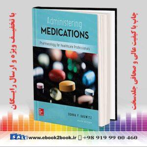خرید کتاب پزشکی Administering Medications 9th Edition