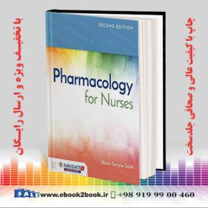 خرید کتاب پزشکی Pharmacology for Nurses 2nd Edition