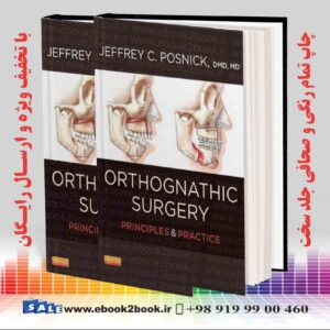 کتاب Orthognathic Surgery - 2 Volume Set: Principles and Practice