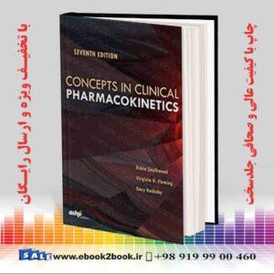 خرید کتاب پزشکی Concepts in Clinical Pharmacokinetics 7th Edition