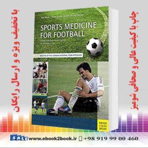 خرید کتاب پزشکی Sports Medicine for Football