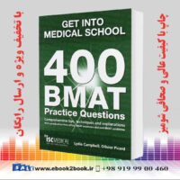 خرید کتاب Get Into Medical School: 400 Bmat Practice Questions